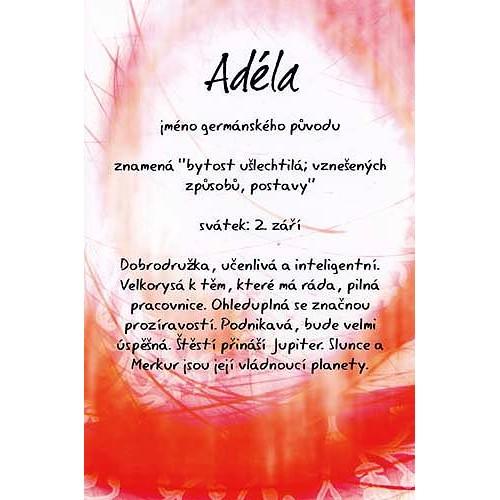 přání k svátku adéla Blahopřání Kouzlo tvého jména   Adéla přání k svátku adéla